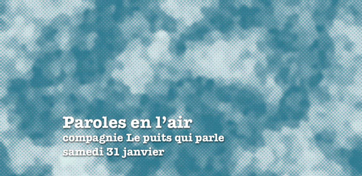 Paroles en l'air – 31 janvier