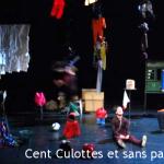 spectacle Cent culottes et sans papier 20122013