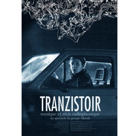 Road movie musical-Tranzistoir (15/03)