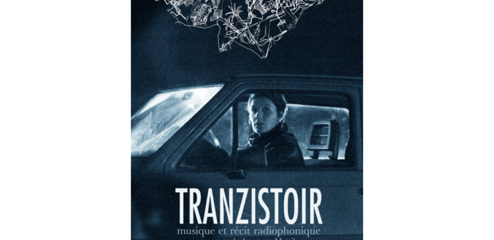 Road movie musical-Tranzistoir (15/03)
